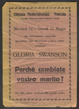 "Gloria Swanson in ""Perche Cambiate Vostro Marito?"". A 1920 Italian movie hand bill"