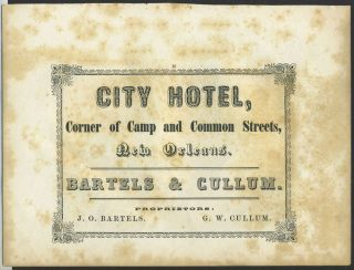 New Orleans City Hotel, Corner of Camp & Common Streets. Trade handbill