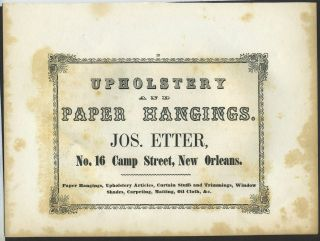 Upholstery and Paper Hangings, Jos. Etter, New Orleans. Trade handbill
