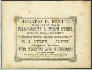 Piano Forte & Music Store, Horatio D. Hewitt, & Fine Watchmaker E. A. Tyler, New Orleans. Trade...