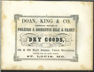 Foreign & Domestic Fancy Dry Goods, Doan, King & Co., St. Louis. Trade handbill