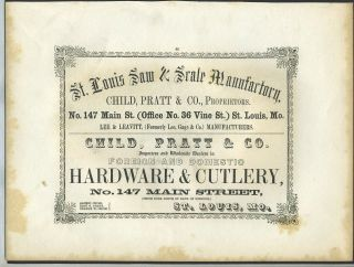 Saw & Scale Manufactory & Hardware and Cutlery importer, Child Pratt & Co., St. Louis. Trade...