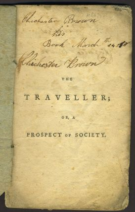 The Traveller; or a Prospect of Society a Poem. Oliver Goldsmith