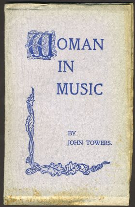 Women in Music. John Towers, Florence Sutro