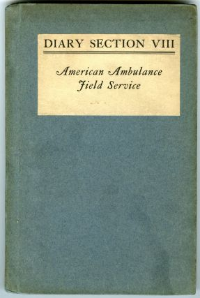 Fighting the Great War with an Ambulance - an archive of a W.WI. Americn ambulance driver. 47 items.