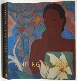 Finding Paradise: Island Art In Private Collections. Don R. Severson, Michael D. Horikawa,...