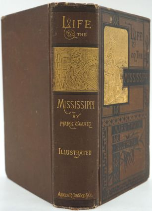 """Life on the Mississippi [Illustrated edition] & The Suppressed Chapter of """"Life on the Mississippi"""" ."""