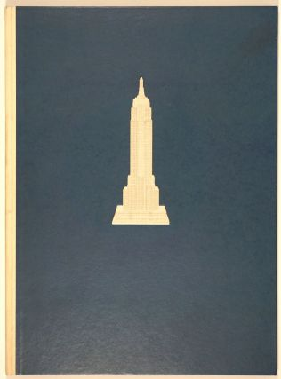 Empire State. A Pictorial Record of Its Construction. Vernon Howe Bailey, Col. W. A. Starrett, ills