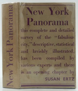New York Panorama. A Comprehensive View of the Metropolis prepared by the Federal Writers'...