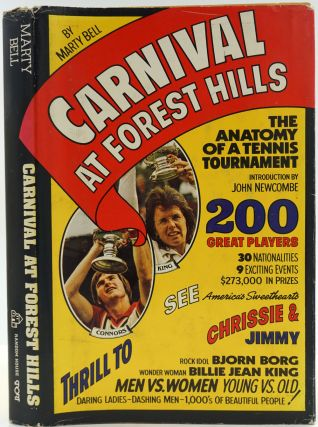 Carnival at Forest Hills. Anatomy of a Tennis Tournament [SIGNED]. Marty Bell