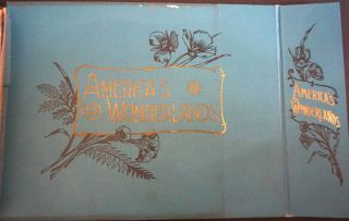 America's Wonderlands: A Pictorial and Descriptive History of Our Country's Scenic Marvels as Delineated by Pen and Camera - SALESMAN'S DUMMY .