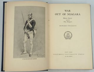War Out of Niagara, Walter Butler and the Tory Rangers.