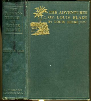 The Adventures of Louis Blake. Louis Becke