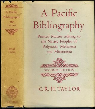 A Pacific Bibliography. Printed Matter relating to the Native Peoples of Polynesia, Melanesia and...