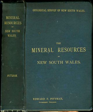 Mineral Resources of New South Wales. Edward F. Pittman