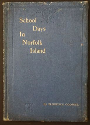 School-days In Norfolk Island. Florence Coombe