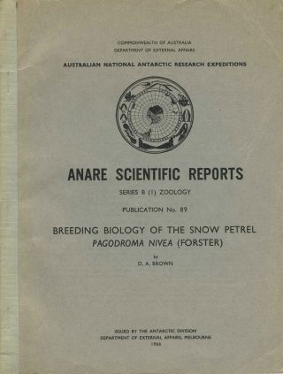 Breeding Biology of the Snow Petrel Pagodroma Nivea (Forster). D. A. Brown