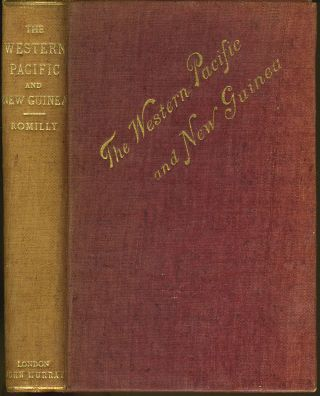 The Western Pacific and New Guinea. Hugh Hastings Romilly