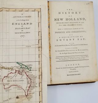 The History of New Holland, from Its First Discovery in 1616, to the Present Time. With a Particular Account of Its Produce and Inhabitants; and a Description of Botany Bay:...to which is prefixed, an Introductory Discourse on Banishment, by the Right Honourable William Eden. The Right Honourable William Eden, Anonymous.