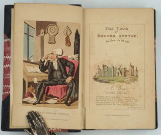 The Tour of Dr. Syntax in Search of the Picturesque. A Poem; The Second Tour of Doctor Syntax in Search of Consolation; The Third Tour of Doctor Syntax, In Search of a Wife. A Poem. 3 Volume set.