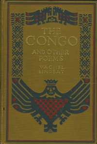 The Congo & Other Poems. Vachel Lindsay