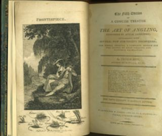 The Fifth Edition of a Concise Treatise on the Art of Angling; Confirmed by Actual Experience; interspersed with Several New and Recent Discoveries; the Whole Forming a Complete Museum for the Lovers of that Pleasing and Rational Recreation.