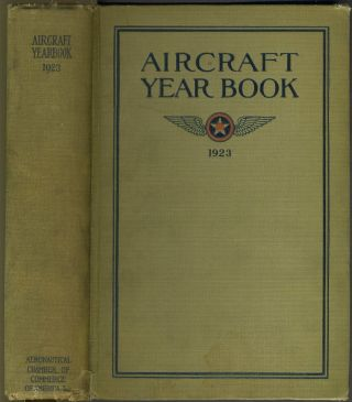 Aircraft Year Book 1923. Aeronautical Chamber of Commerce of America Inc