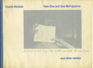 Take One and See Mt. Fujiyama and other stories. Duane Michals