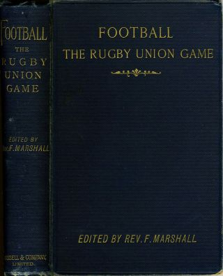 Football. The Rugby Union Game. Rev. F. Marshall