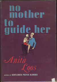 No Mother to Guide Her. Anita Loos