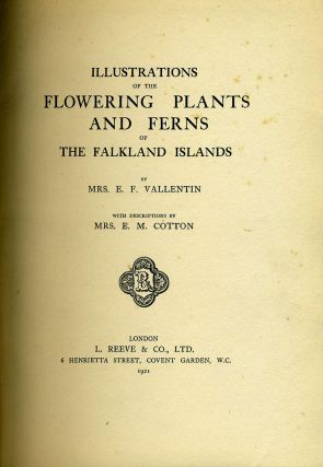 Illustrations of the Flowering Plants and Ferns of the Falkland Islands.