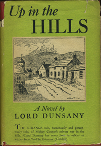 Up In The Hills. Lord Dunsany