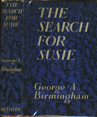 The Search for Susie. George A. Birmingham.