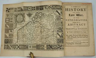 A Compleat History of the Late War, in the Netherlands. Together with an Abstract of the Treaty at Utrecht.