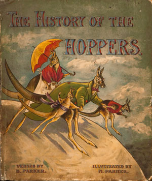 The History of the Hoppers. B. Parker, N.