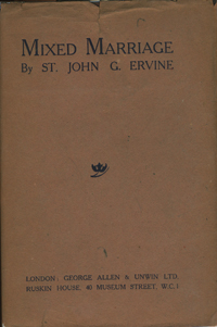 Mixed Marriage. St. John G. Ervine