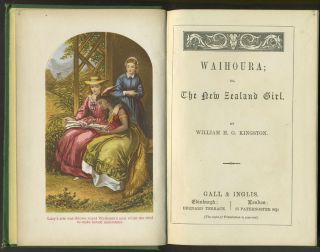 Waihoura; or, The New Zealand Girl. William H. G. Kingston