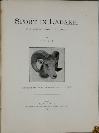 "Sport in Ladakh. Five Letters from ""The Field"" Sir Frederick Edward Shafto Adair."