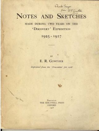"Notes & Sketches Made During Two Years on the ""Discovery"" E. R. Gunther"