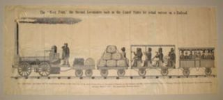 "The ""West Point"" the Second Locomotive Built in the United States. Railroad Ephemera"